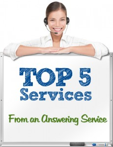 Top 5 Most Popular Services from an Answering Service