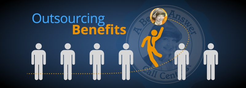 Small Business Tips: 6 Benefits for Outsourcing Your Customer Service Processes