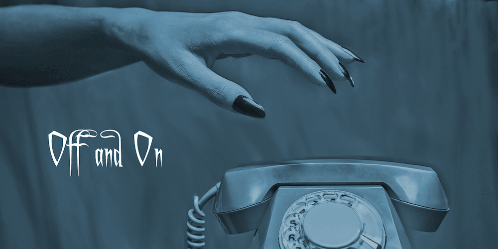 Customer Service Horror Stories: Off and On